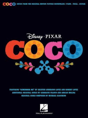 DISNEY PIXAR - COCO - MUSIC FROM THE ORIGINAL MOTION PICTURE SOUNDTRACK/ PIANO - VOCAL - GUITAR
